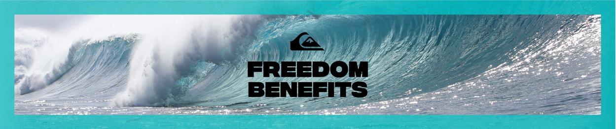 Quiksilver freedom Benefits
